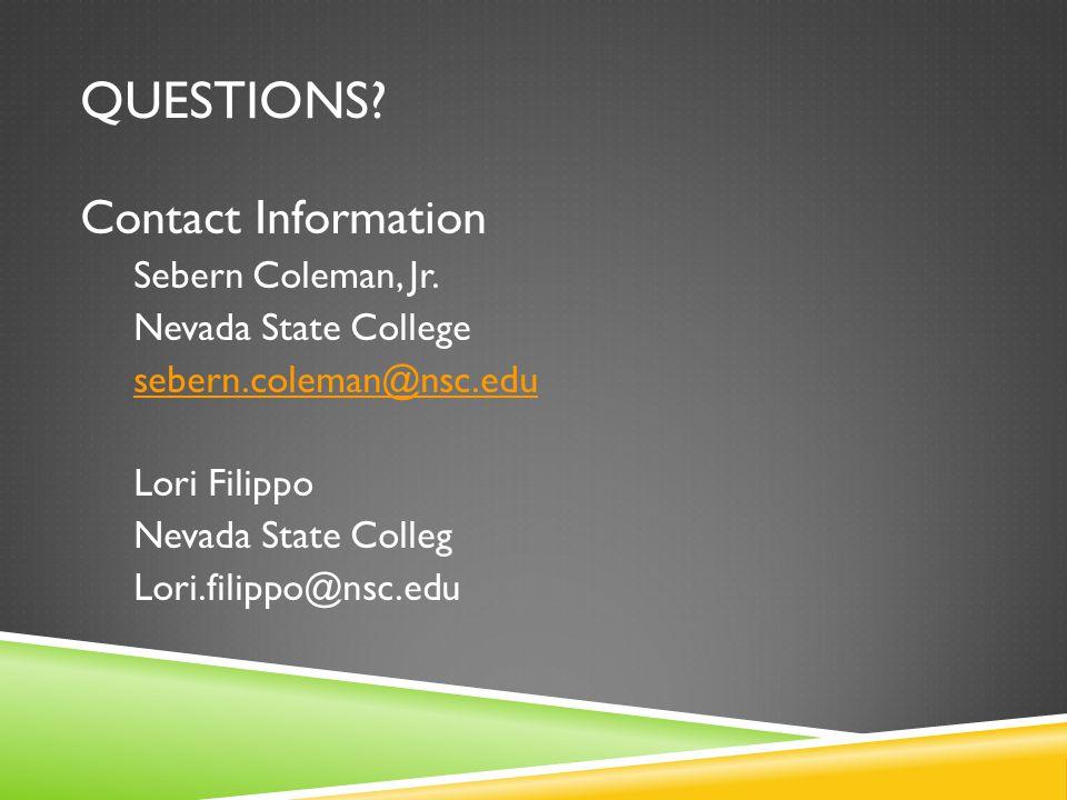 QUESTIONS. Contact Information Sebern Coleman, Jr.