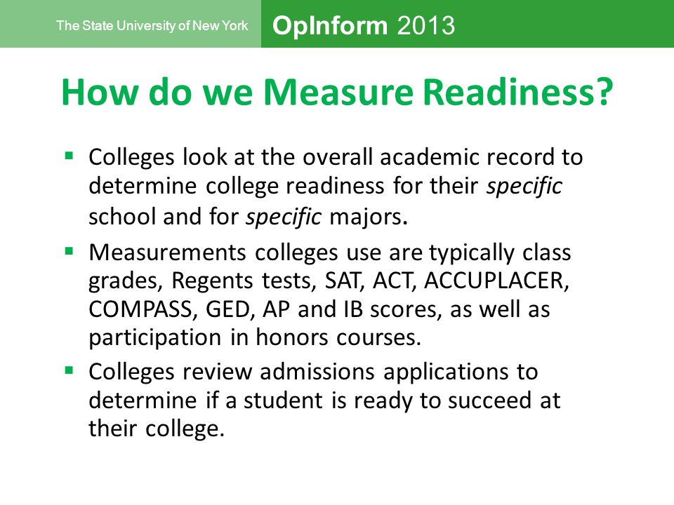 OpInform 2013 The State University of New York How do we Measure Readiness.