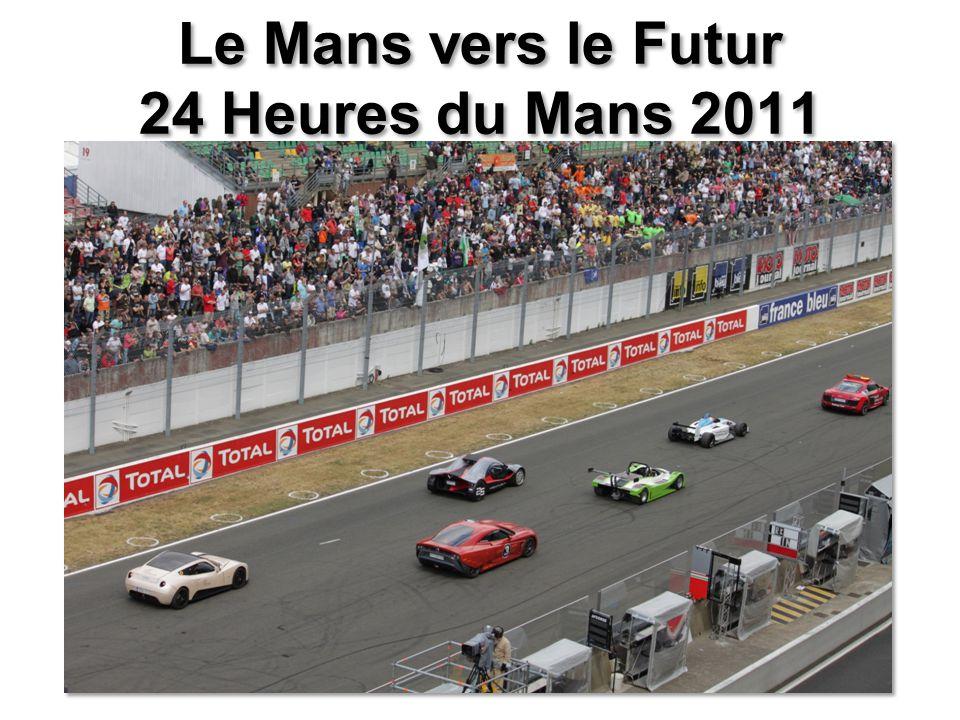 Le Mans vers le Futur 24 Heures du Mans 2011
