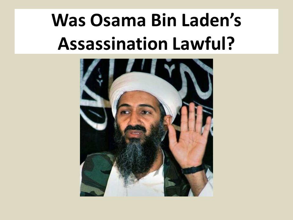 Was Osama Bin Laden's Assassination Lawful