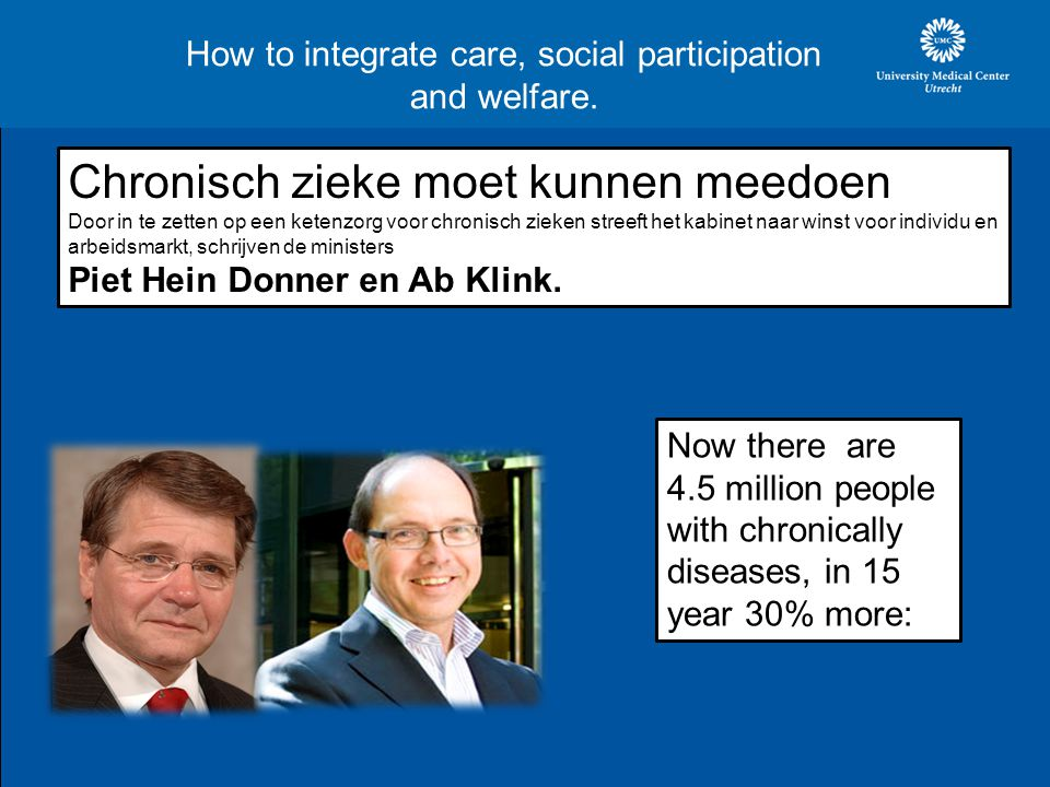How to integrate care, social participation and welfare.