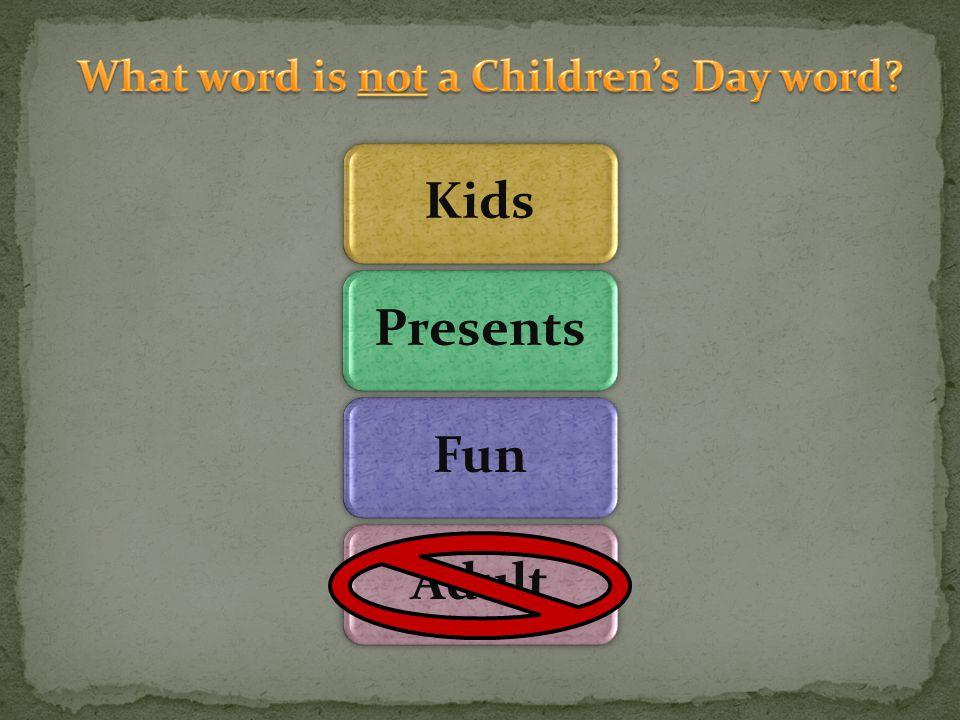 KidsPresentsFunAdult