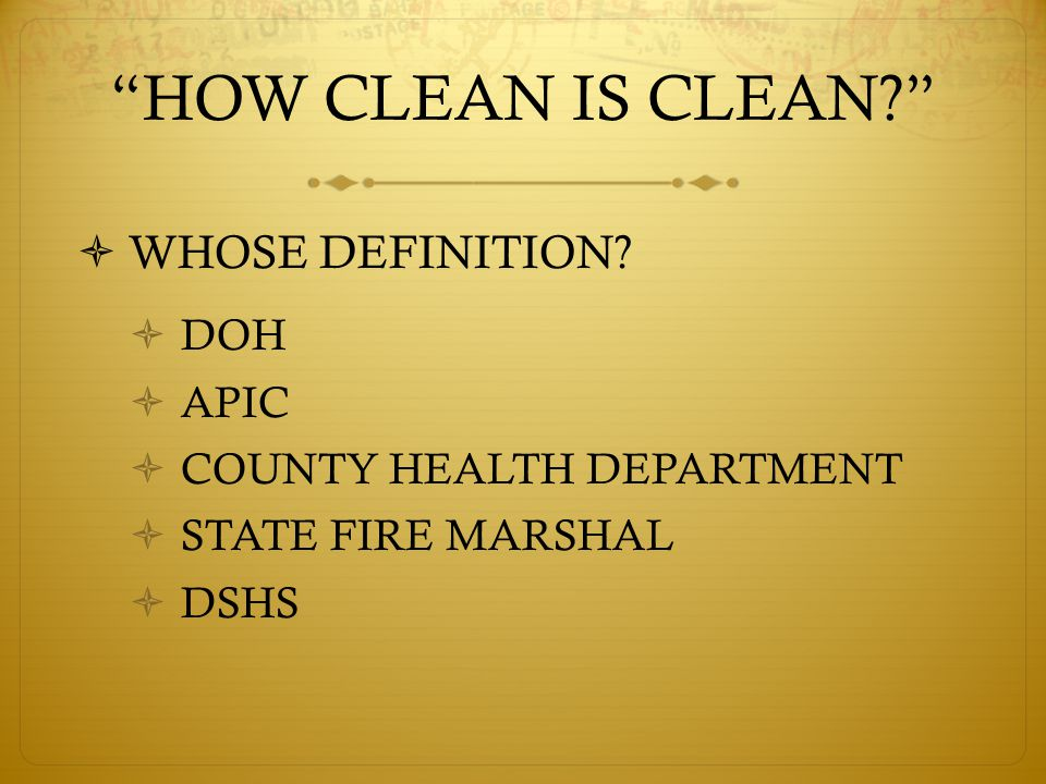 HOW CLEAN IS CLEAN  WHOSE DEFINITION.
