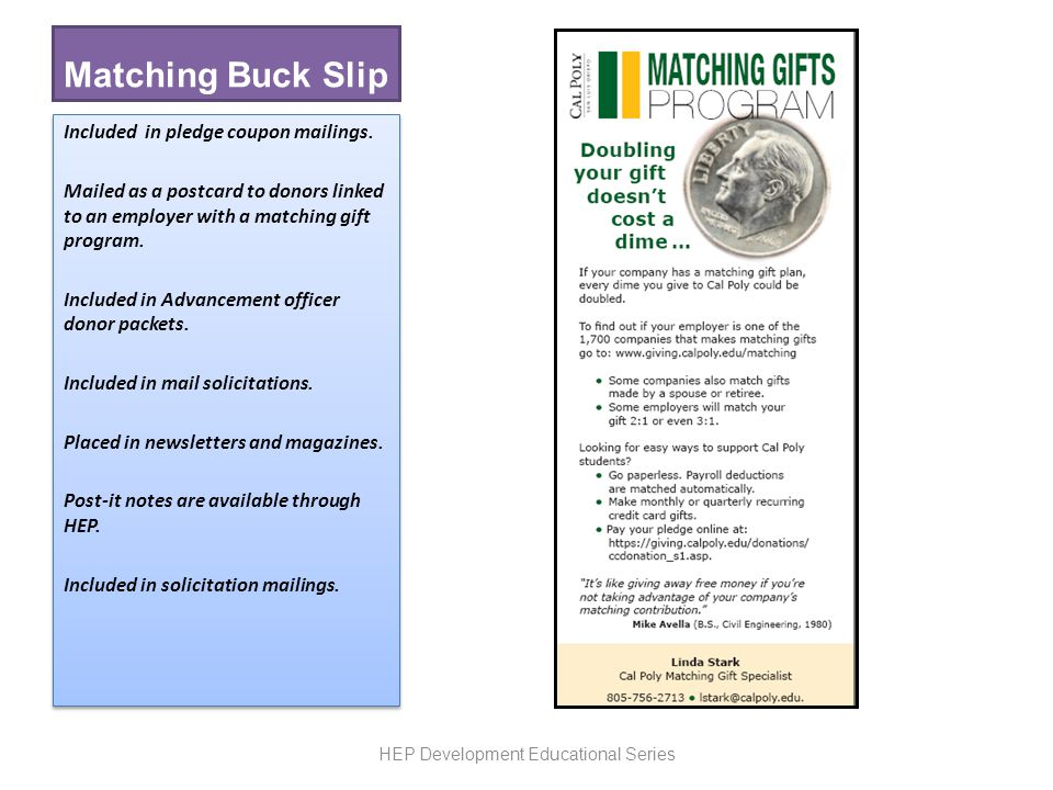 Matching Buck Slip Included in pledge coupon mailings.