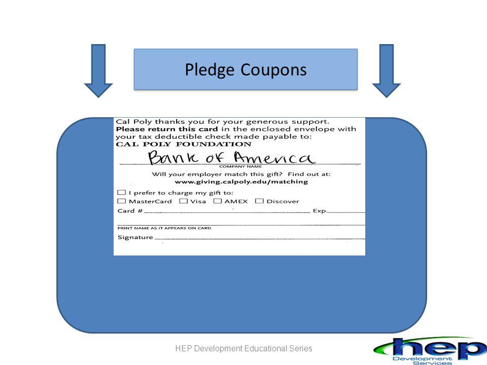 Pledge Coupons HEP Development Educational Series