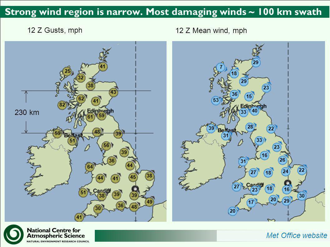 http://www.ncas.ac.uk Strong wind region is narrow.
