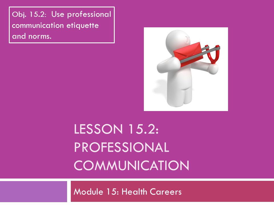 Do Now: Your Communication Style  Answer the following questions to reflect upon your communication style.