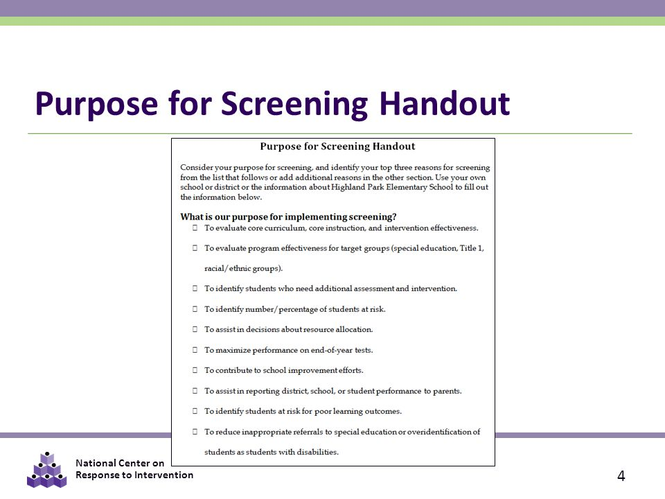National Center on Response to Intervention Purpose for Screening Handout 4