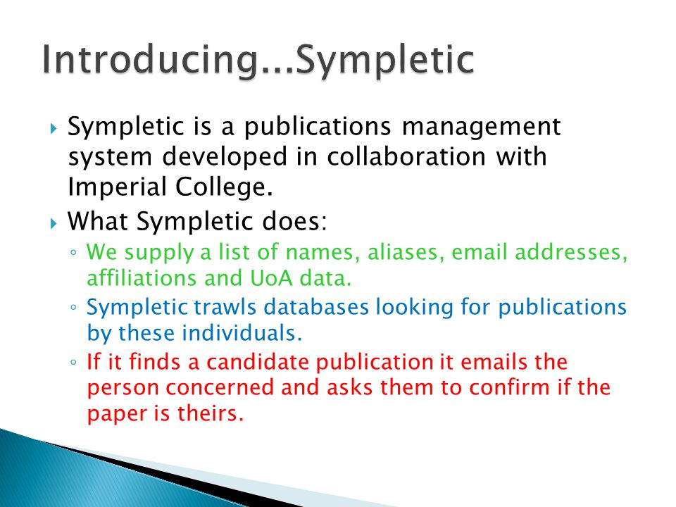  Sympletic is a publications management system developed in collaboration with Imperial College.