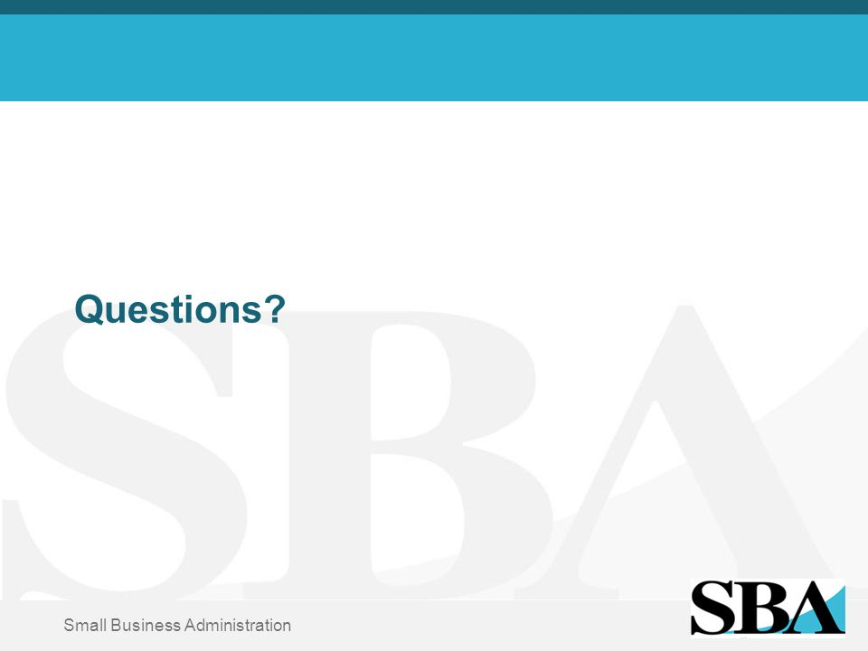 Small Business Administration Questions