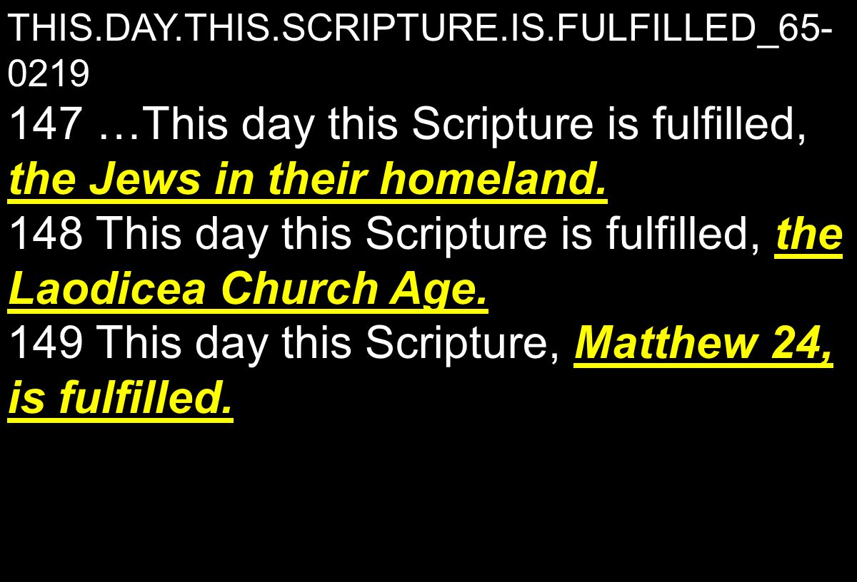 THIS.DAY.THIS.SCRIPTURE.IS.FULFILLED_65- 0219 the Jews in their homeland.