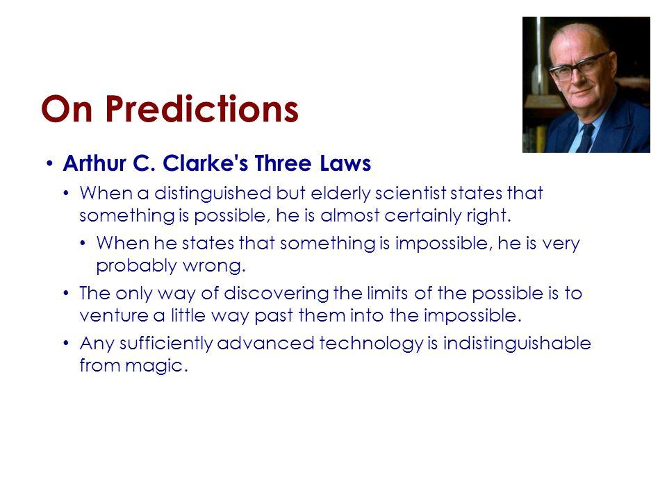 On Predictions Arthur C.