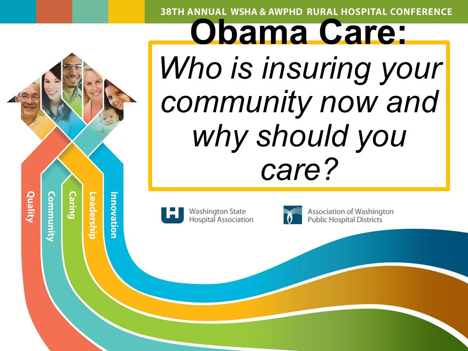 Obama Care: Who is insuring your community now and why should you care