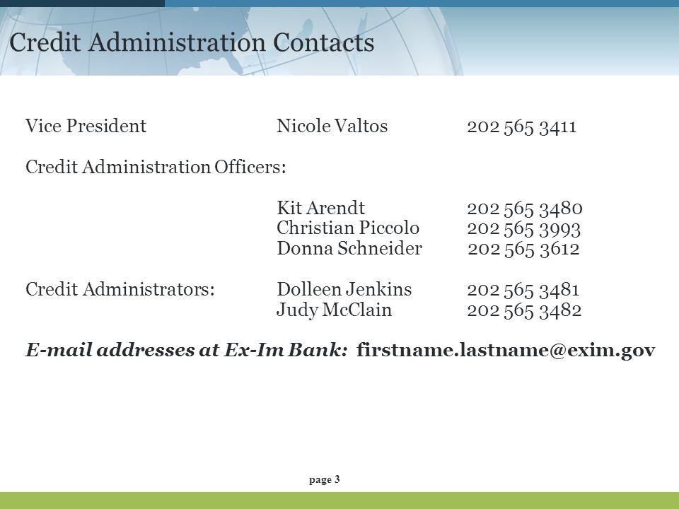 Credit Administration Contacts Vice President Nicole Valtos202 565 3411 Credit Administration Officers: Kit Arendt202 565 3480 Christian Piccolo202 56
