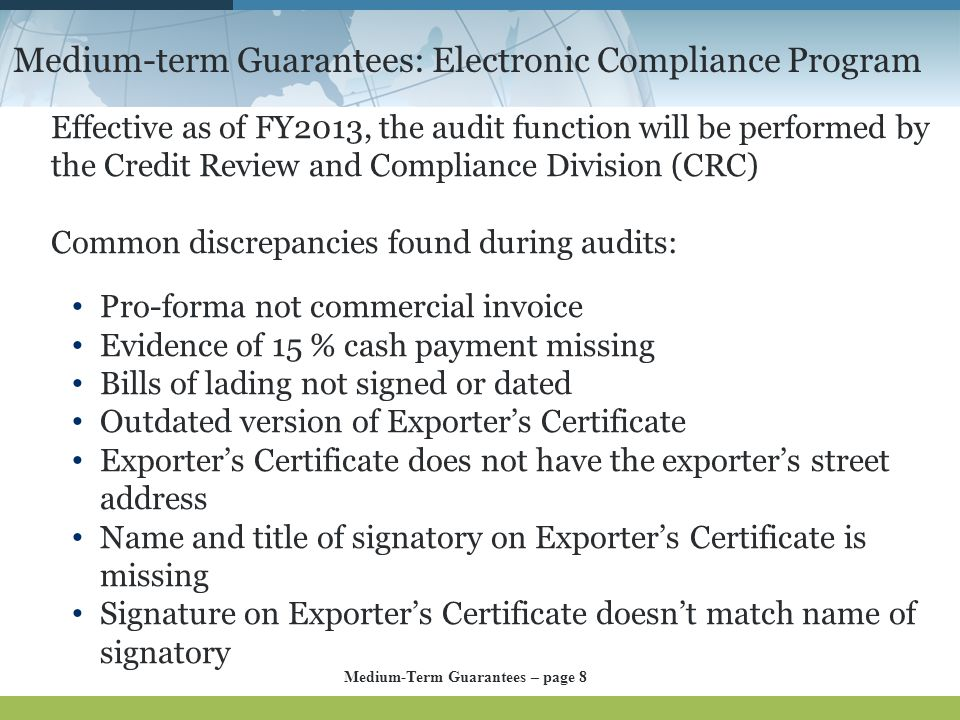 Medium-term Guarantees: Electronic Compliance Program Effective as of FY2013, the audit function will be performed by the Credit Review and Compliance
