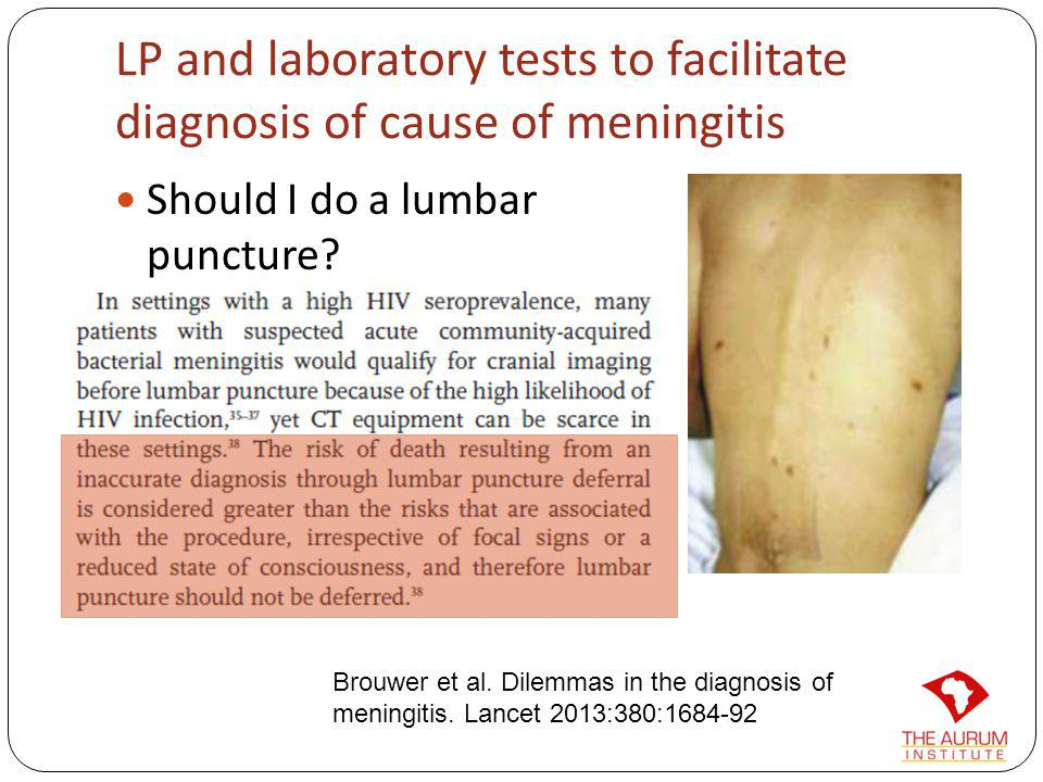LP and laboratory tests to facilitate diagnosis of cause of meningitis Should I do a lumbar puncture? Is it safe? Is there raised intra-cranial pressu