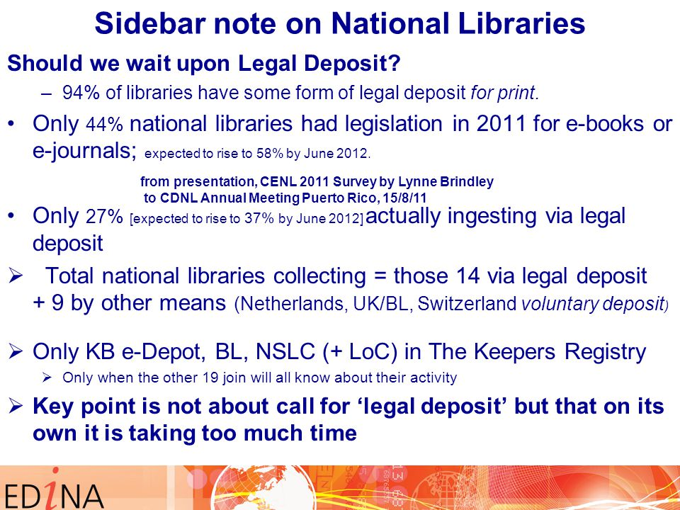 Sidebar note on National Libraries Should we wait upon Legal Deposit.