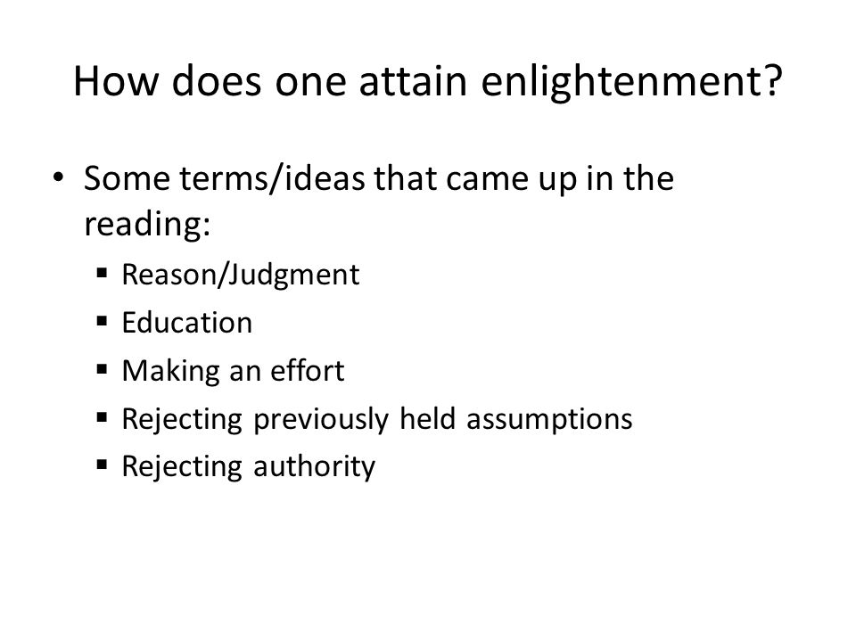 How does one attain enlightenment.