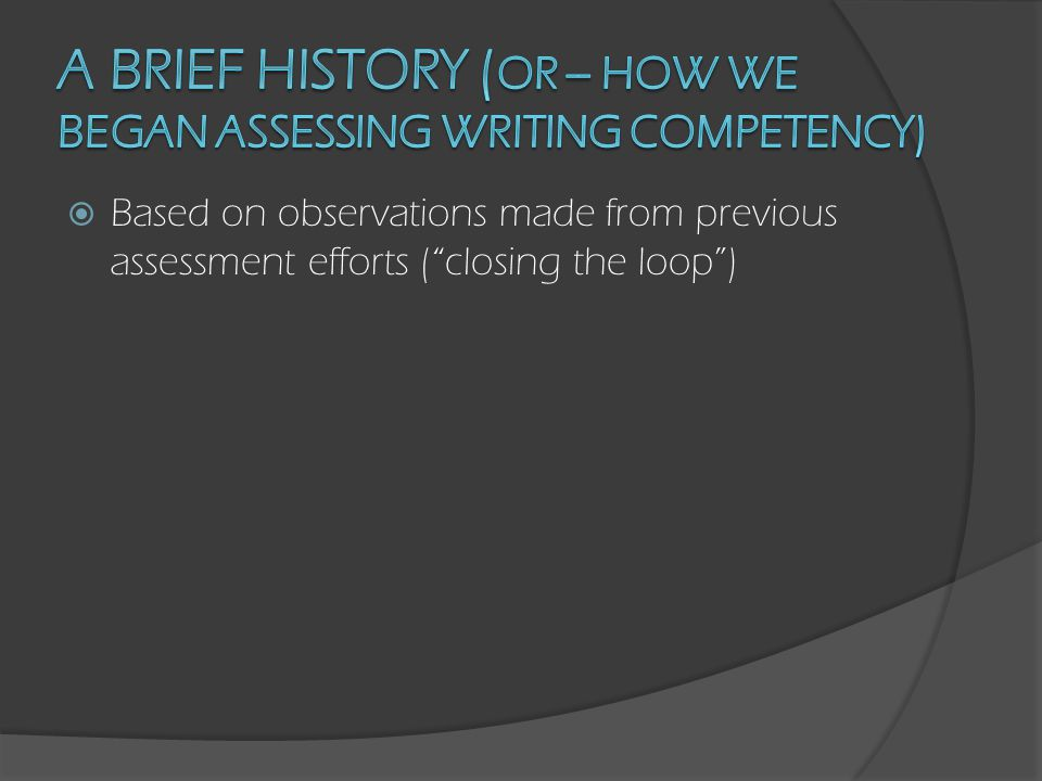  The development of an assessment tool that can be implemented in courses requiring formal writing