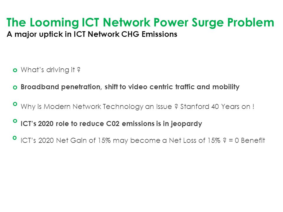 The Looming ICT Network Power Surge Problem A major uptick in ICT Network CHG Emissions What's driving it .