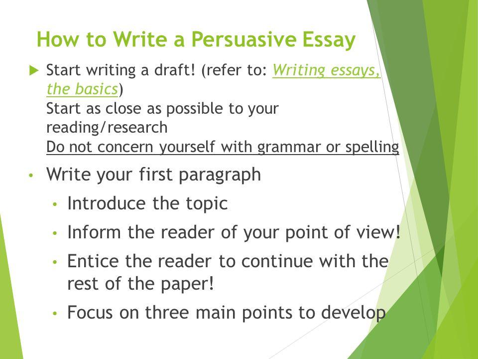 How to Write a Good Persuasive Essay