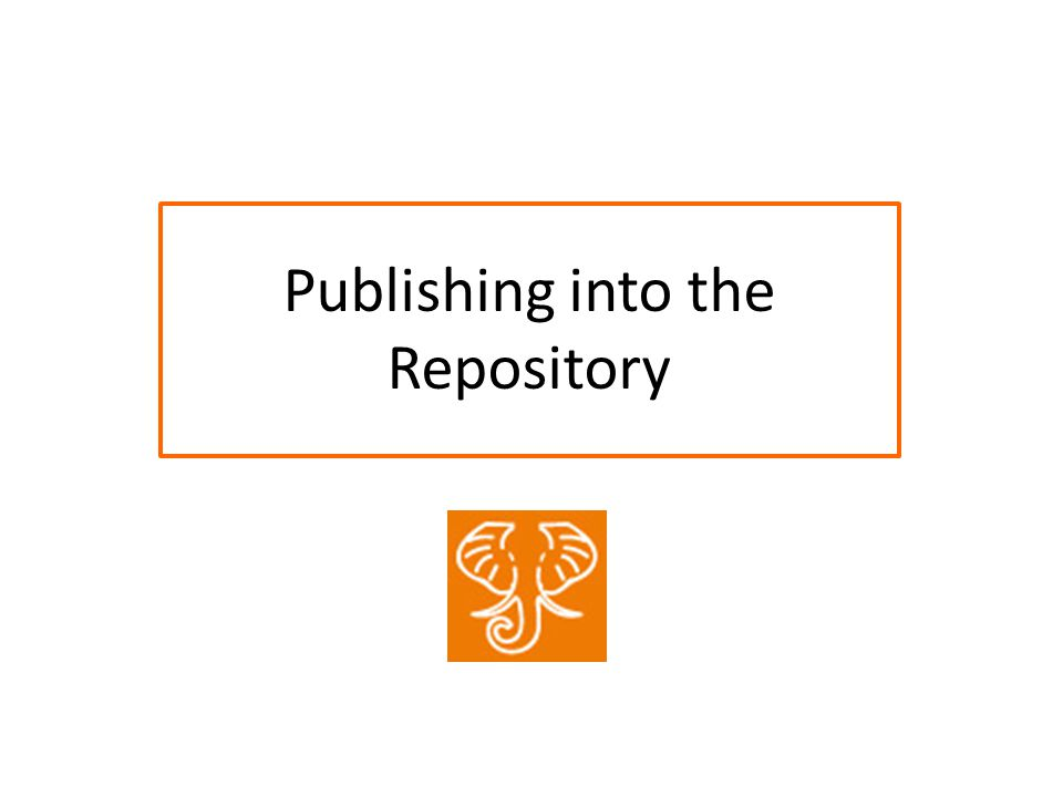 Publishing into the Repository