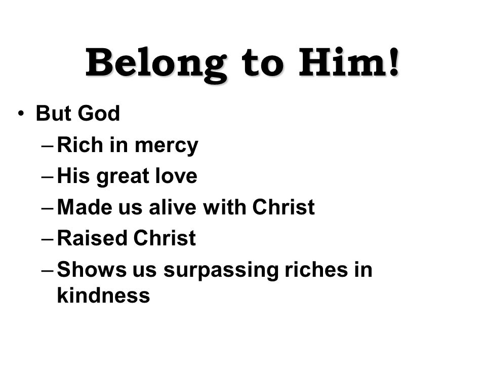 Belong to Him.