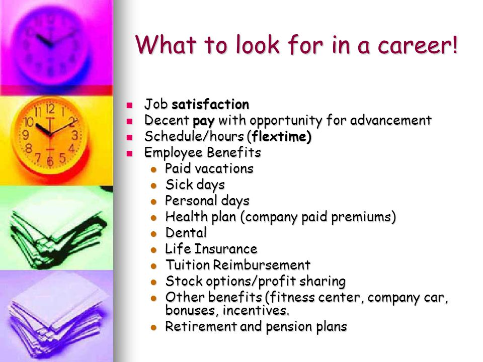 What to look for in a career .
