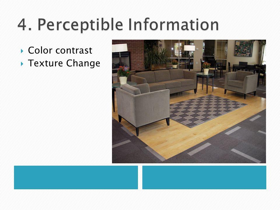  Color contrast  Texture Change