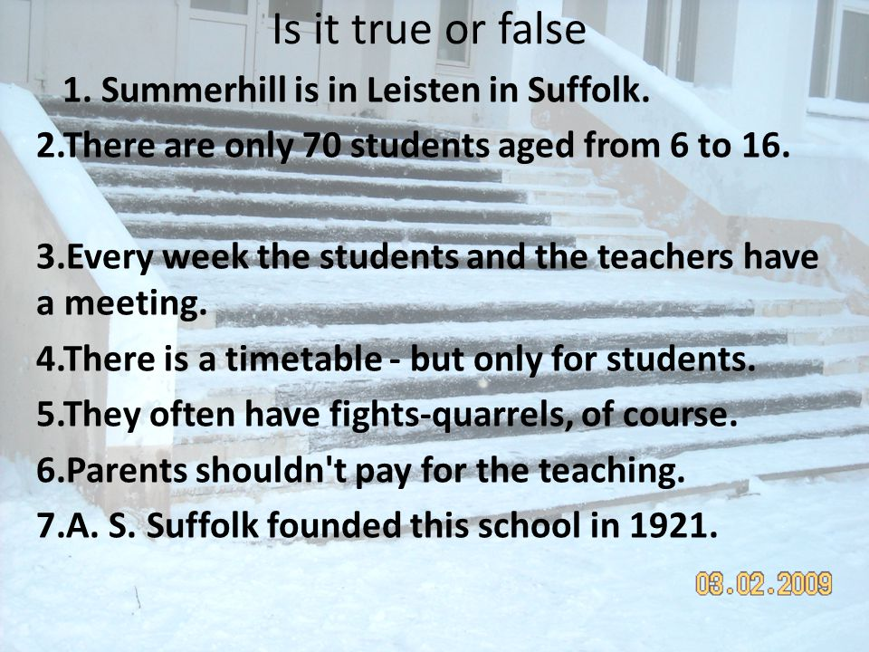 Is it true or false 1. Summerhill is in Leisten in Suffolk.