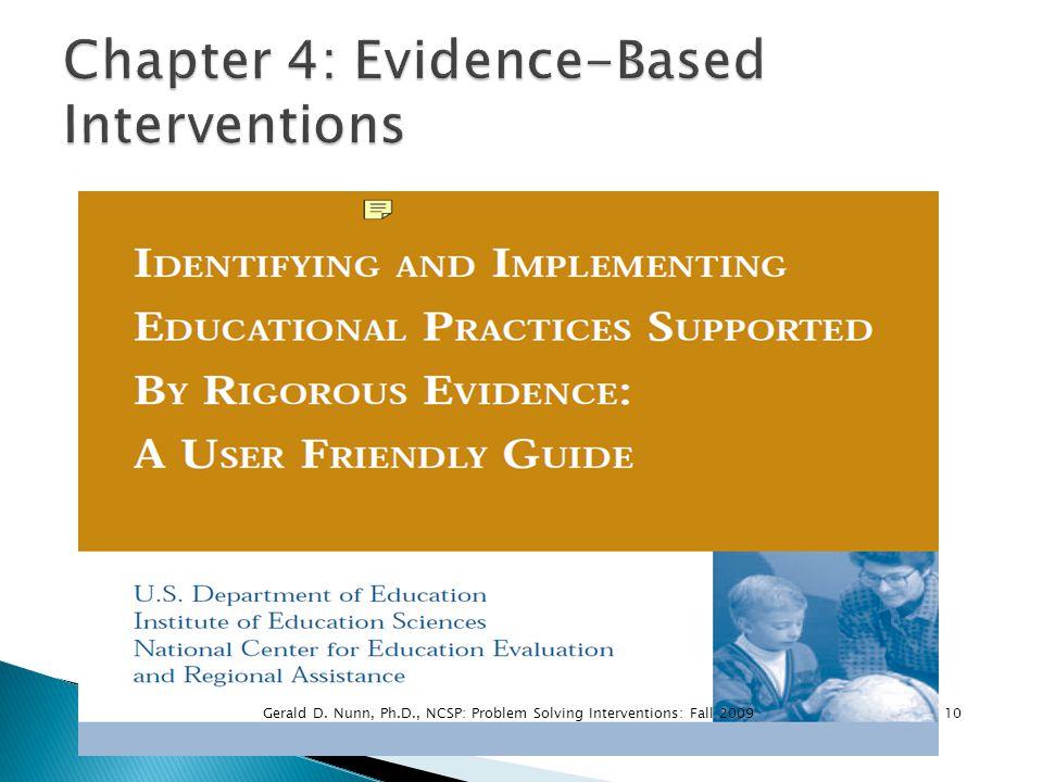 10Gerald D. Nunn, Ph.D., NCSP: Problem Solving Interventions: Fall 2009