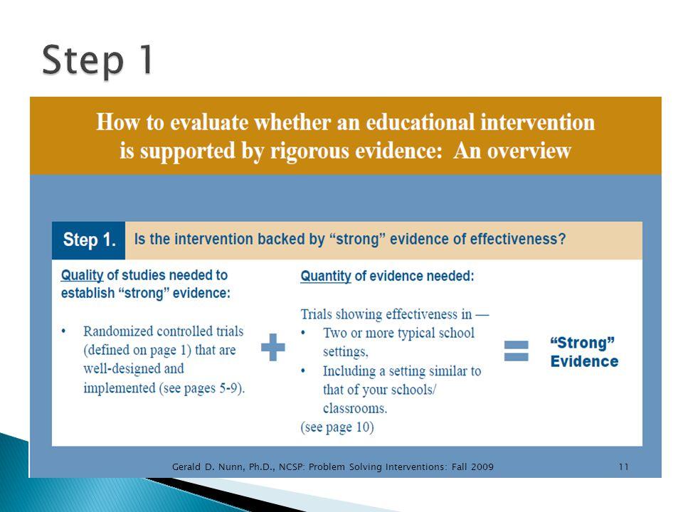 11Gerald D. Nunn, Ph.D., NCSP: Problem Solving Interventions: Fall 2009