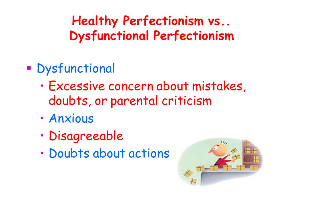 Healthy Perfectionism vs..