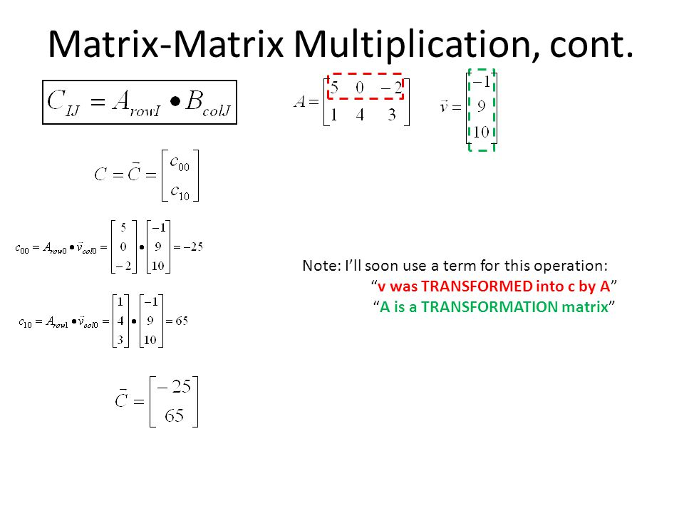 Matrix-Matrix Multiplication, cont.
