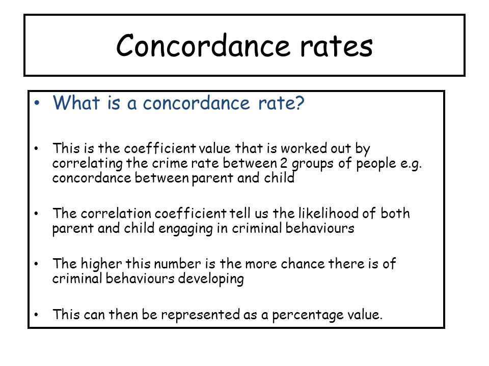 Concordance rates What is a concordance rate.