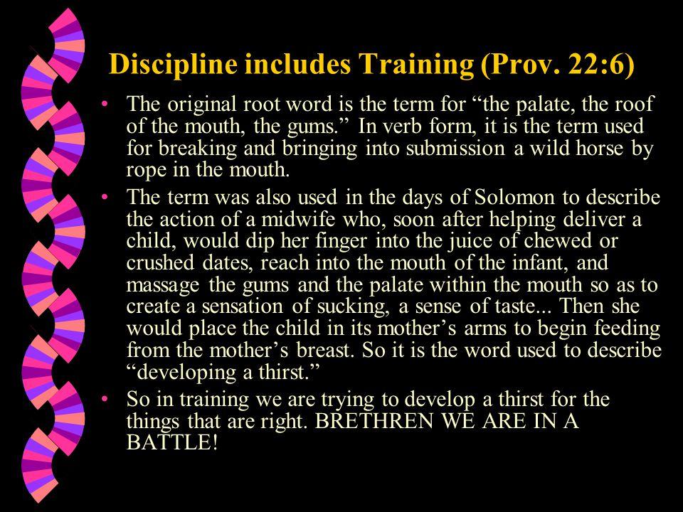 Discipline includes Training (Prov.