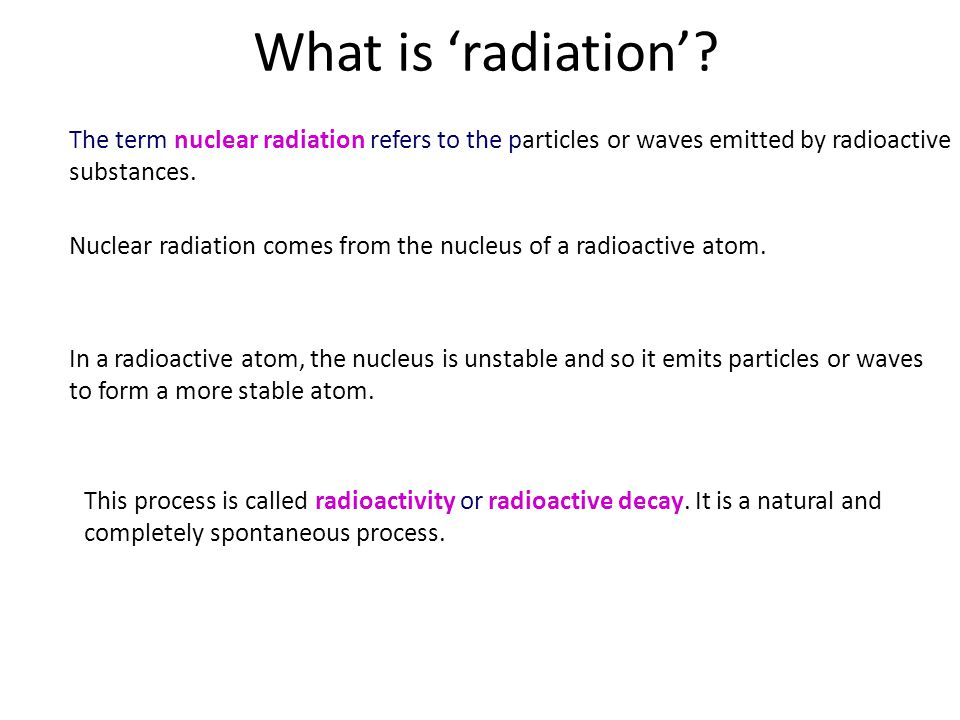 What is 'radiation'.