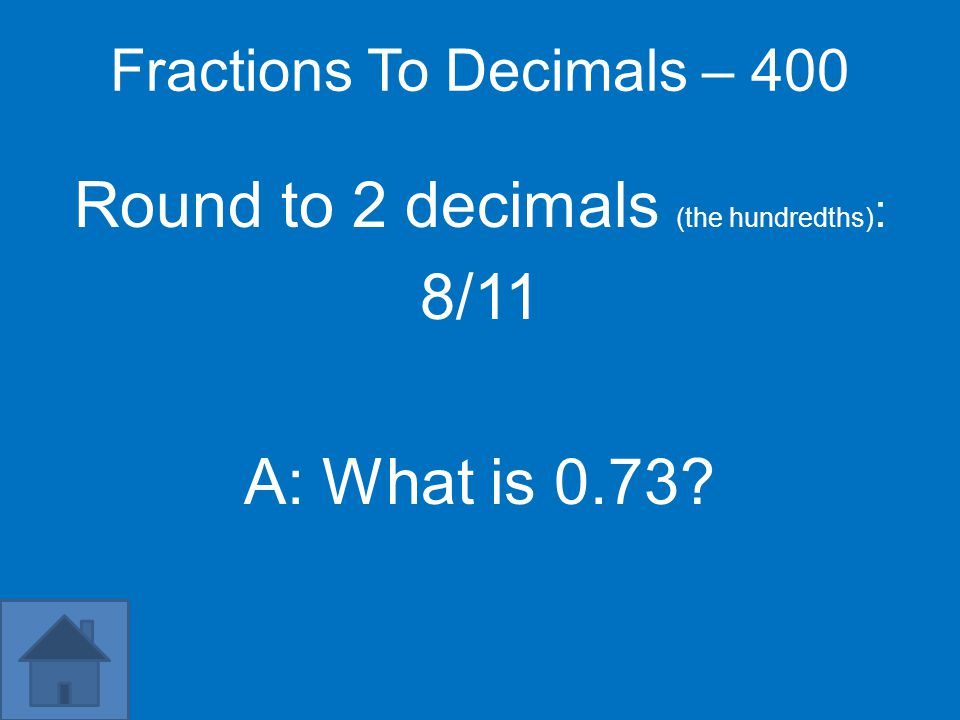 Fractions To Decimals – 300 6/15 A: What is 0.4?
