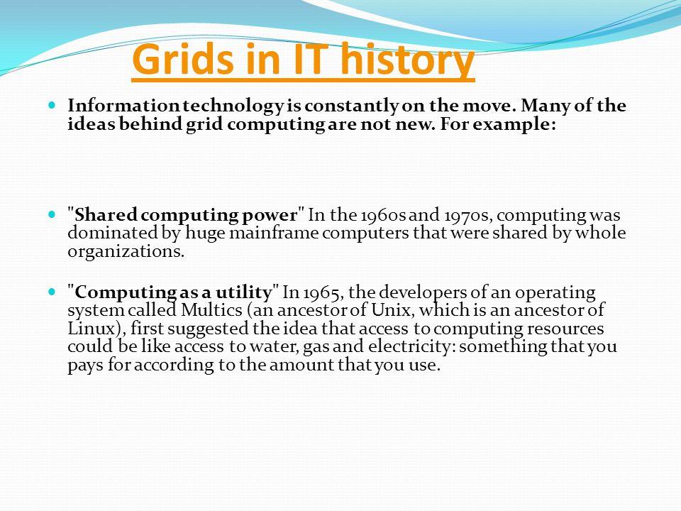 Grid computing ancestors Grid computing was born at a workshop called Building a Computational Grid , held at Argonne National Laboratory in September 1997.