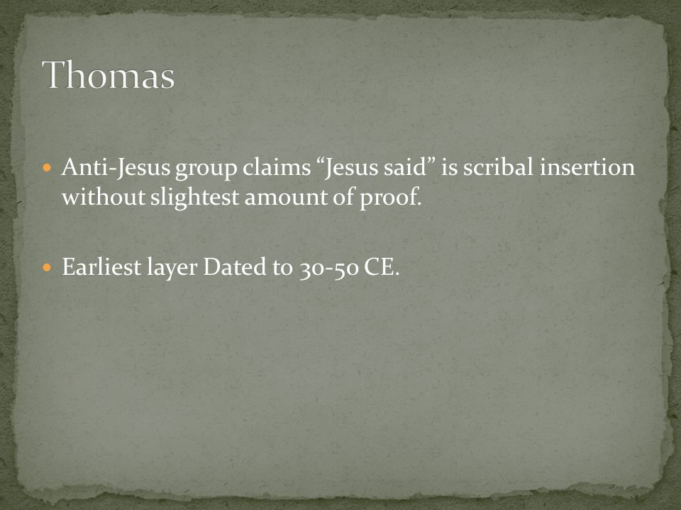 Anti-Jesus group claims Jesus said is scribal insertion without slightest amount of proof.