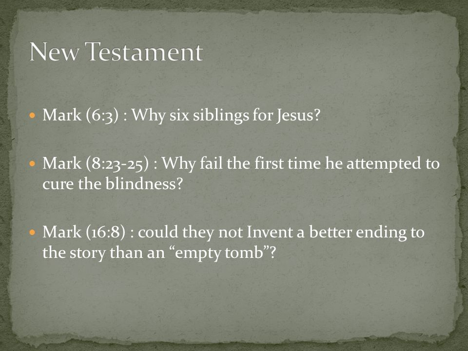 Mark (6:3) : Why six siblings for Jesus.