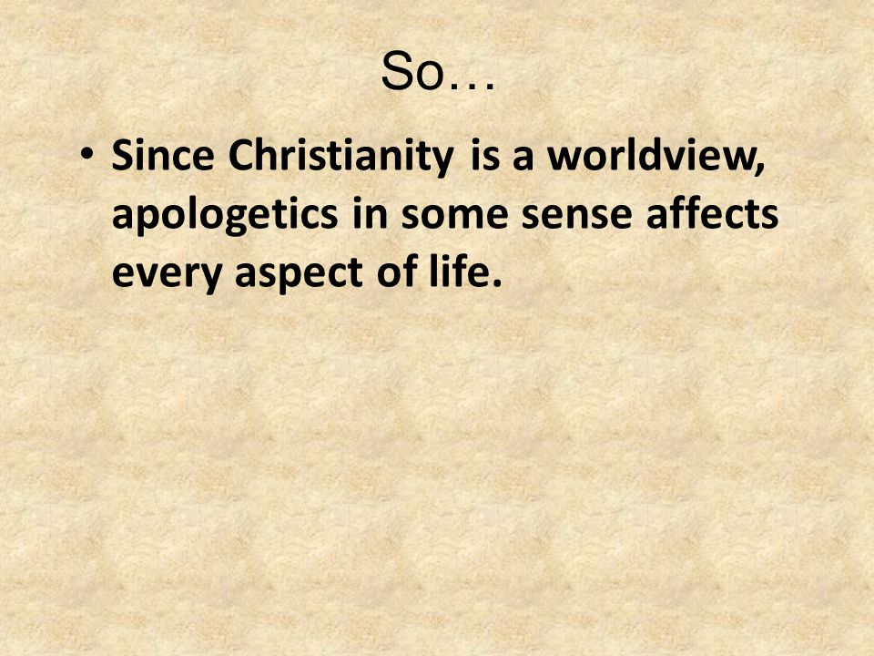 So… – What is worldview.