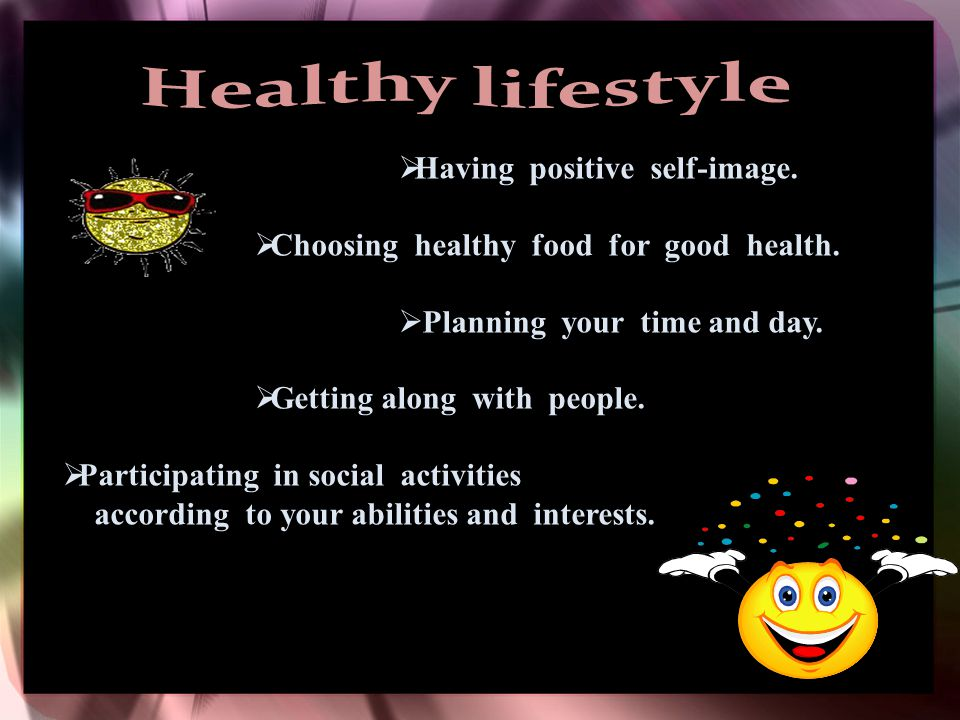 HHaving positive self-image.CChoosing healthy food for good health.