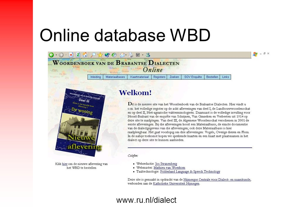 Online database WBD www.ru.nl/dialect