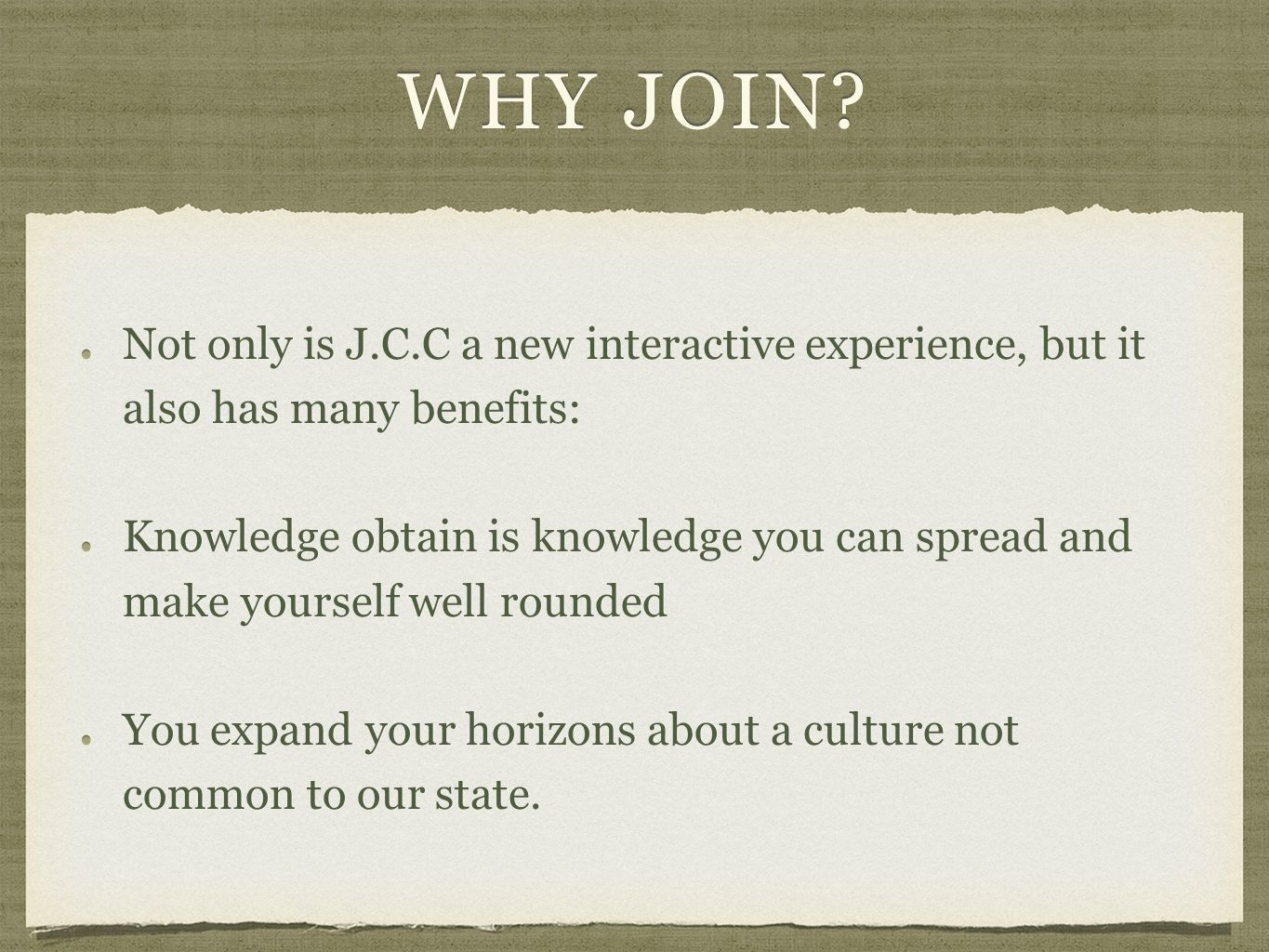 WHY JOIN.