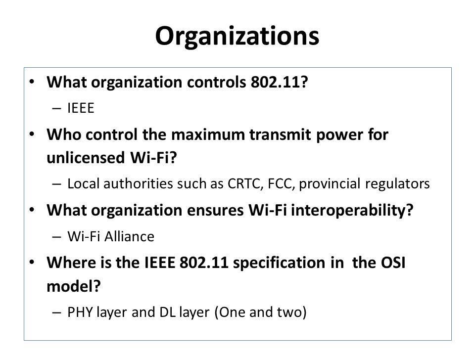 Organizations What organization controls 802.11.