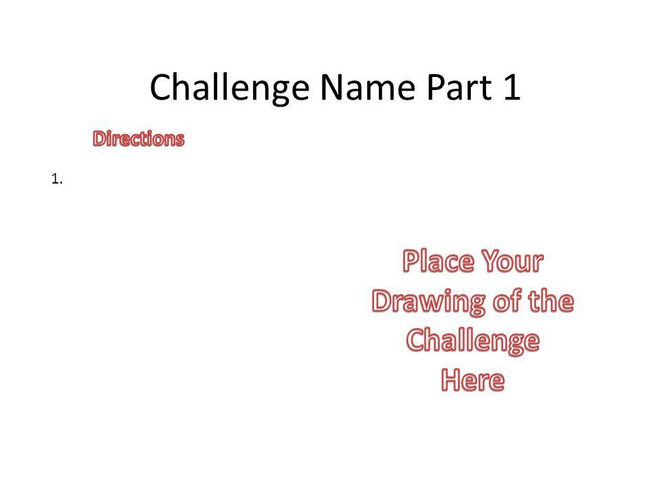 Challenge Name Part 1 1.