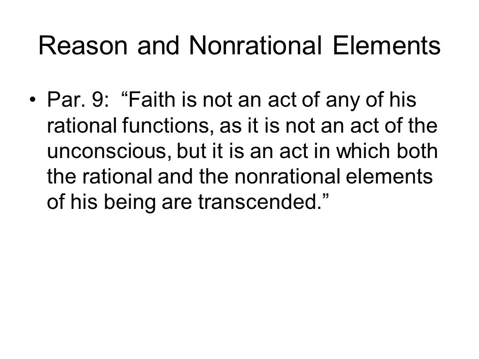 Reason and Nonrational Elements Par.