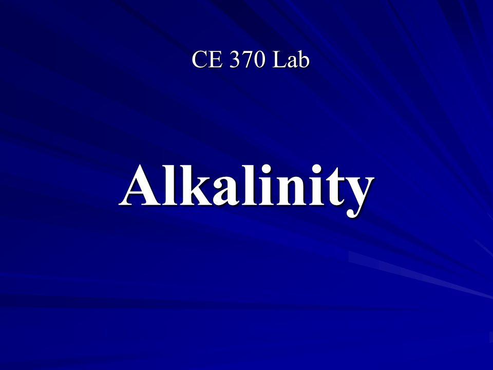Alkalinity CE 370 Lab
