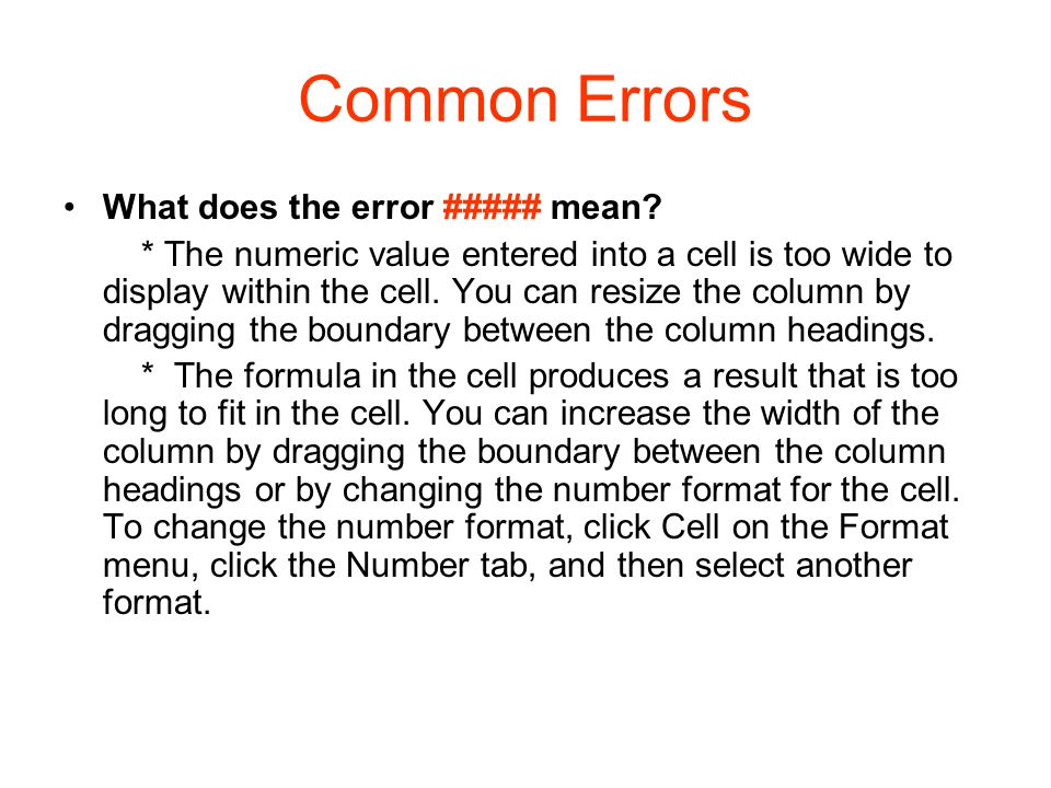 Common Errors What does the error ##### mean.